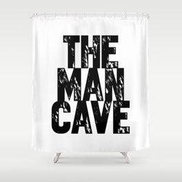 Man Cave 2 Shower Curtain