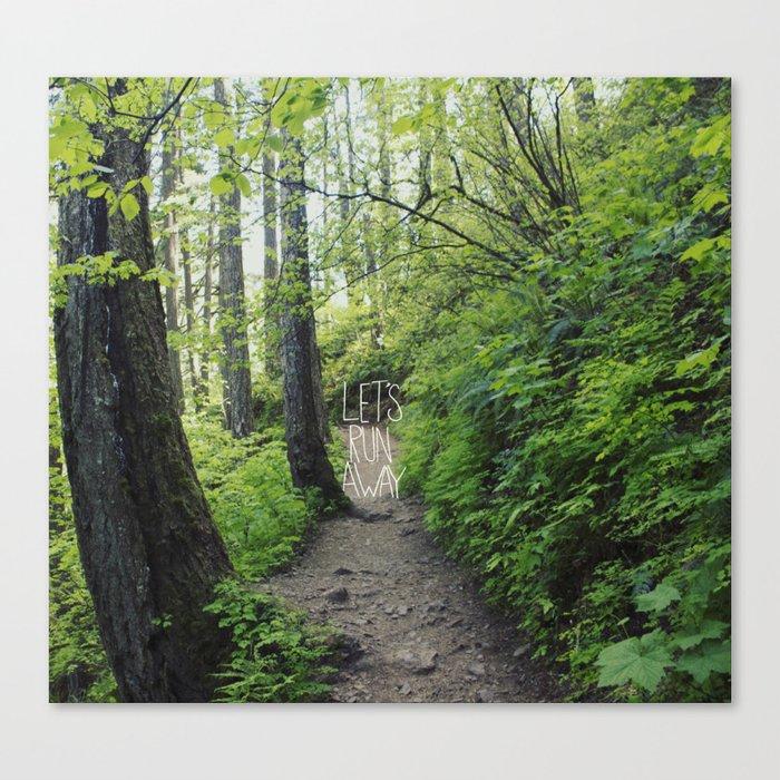 Let's Run Away VII Canvas Print