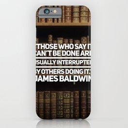 James Baldwin Quote iPhone Case