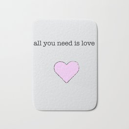All You Need Is Love lyric art Bath Mat