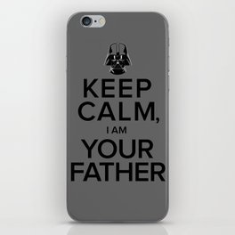 Keep Calm, I Am Your Father iPhone Skin