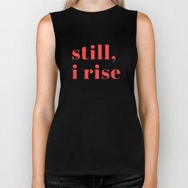still I rise XIV Biker Tank