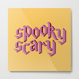 Spooky scary Metal Print