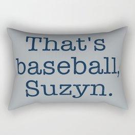 That's Baseball, Suzyn Rectangular Pillow