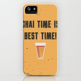 Funny Chai Tea Time Quote iPhone Case