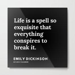 34   | Emily Dickinson Quotes | 191130 Black Metal Print