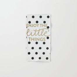 Enjoy the Little Things Saying Hand & Bath Towel