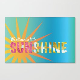 A Little Sunshine Canvas Print
