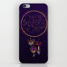 Dream Impossible Dreams iPhone & iPod Skin