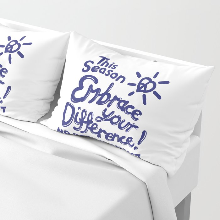 Embrace Difference Pillow Sham