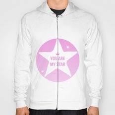 You are my star Hoody
