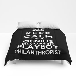 Keep Calm I'm A Genius Billionaire Playboy Philanthropist Comforters