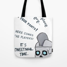 Geoff Peterson´s Catchphrases Tote Bag