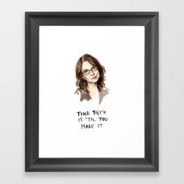 Tina Fey'k It Til You Make It - Watercolor Tina Fey Illustration Framed Art Print