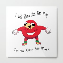 Knuckles - I Will You Show The Way - Do You Know The Way Metal Print