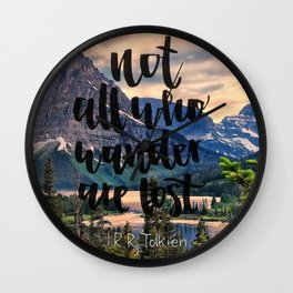 Wandering Tolkien quote Wall Clock