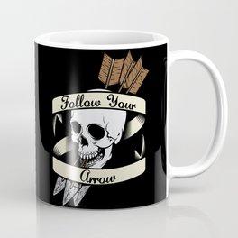 Follow Your Arrow Coffee Mug