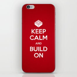 Keep Calm and Build On iPhone Skin