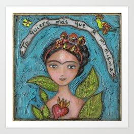 Te Quiero más que a mi Misma - Frida Art Print