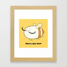 Shave the bees Framed Art Print