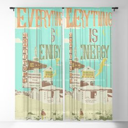 EVERYTHING IS ENERGY Sheer Curtain