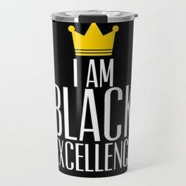 I am Black Excellence Travel Mug