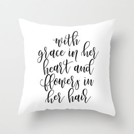 WITH GRACE IN Her Heart Throw Pillow