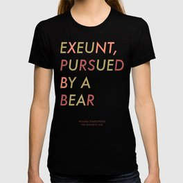 Shakespeare - The Winter's Tale - Exeunt Exit Pursued by a Bear T-shirt