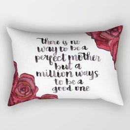Million Ways to be a Good Mother Rectangular Pillow