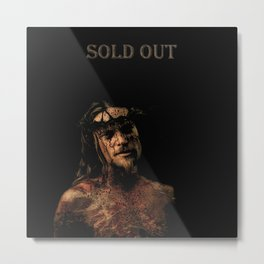 Sold out Metal Print