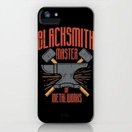 BLACKSMITH - Master of Metal Works iPhone Case