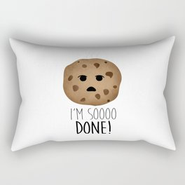 I'm Soooo Done! Rectangular Pillow