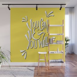 You can and you will (Buttercup) Wall Mural