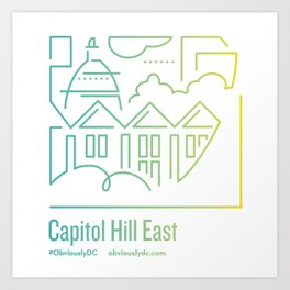 ObviouslyDC-Capitol Hill East Art Print