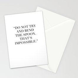 """Do not try and bend the spoon. That's impossible."" Stationery Cards"