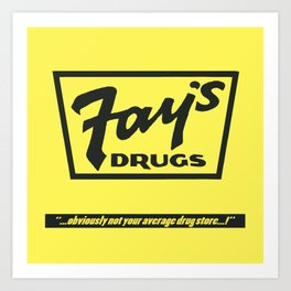 Fay's Drugs | the Immortal Yellow Bag Art Print