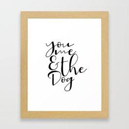 You Me And The Dog PRINTABLE, Large Wall Art Print, Funny Wall Decor Framed Art Print