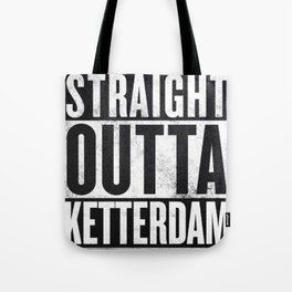 Straight Outta Ketterdam Tote Bag