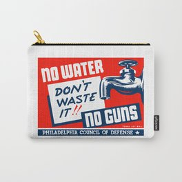 No Water No Guns -- WPA Carry-All Pouch