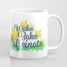 Wake Bake Caffeinate Coffee Mug