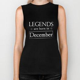 Legends Are Born In December Birthday Gift T-shirt Biker Tank