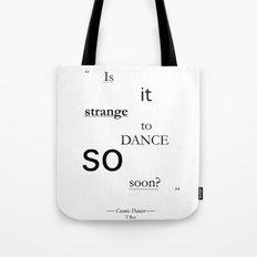 Strange? Tote Bag