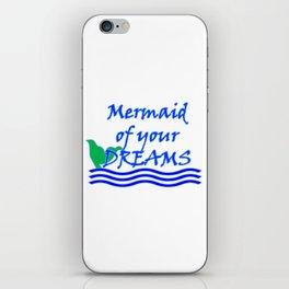 Mermaid Of Your Dreams (Blue) iPhone Skin