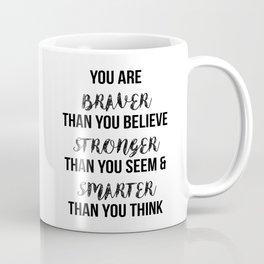 You Are More Than You Think Coffee Mug