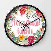fangirl Wall Clocks featuring Professional Fangirl by Meleika
