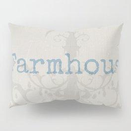 Farmhouse Pillow Sham