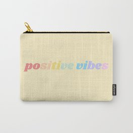 positive vibes Carry-All Pouch