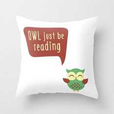 Owl Just Be Reading Throw Pillow