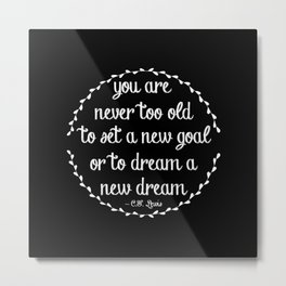 Dream a new dream; set a new goal Metal Print