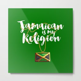 Jamaican is my Religion Metal Print
